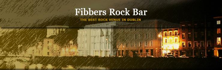 Fibbers Rock Bar and Venue – Dublin